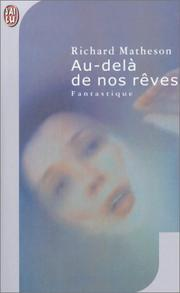 Cover of: Au-delà de nos rêves