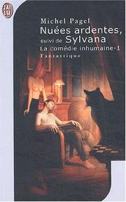 Cover of: La comedie humaine 1 - nuees ardentes suivi de sylvana