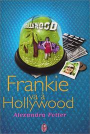 Cover of: Frankie va à Hollywood | Alexandra Potter, Anne Duchemin