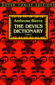The devil's dictionary by Ambrose Bierce