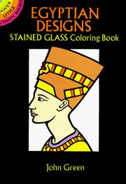 Cover of: Egyptian Designs Stained Glass Coloring Book | John Green ( -1757)