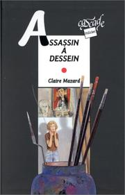 Cover of: Assassin à dessein | Claire Mazard