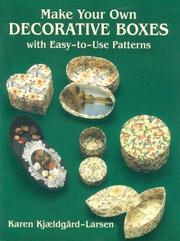 Cover of: Make your own decorative boxes with easy-to-use patterns