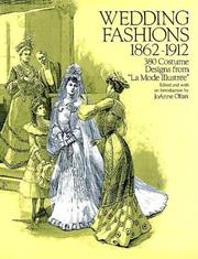 Cover of: Wedding fashions, 1862-1912 |