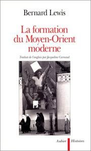 Cover of: La formation du Moyen-Orient moderne