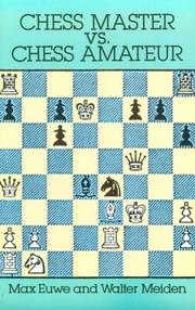 Cover of: Chess master vs. chess amateur
