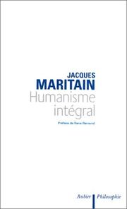 Cover of: Humanisme intégral