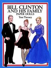 Cover of: Bill Clinton and His Family Paper Dolls