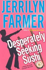 Cover of: Desperately Seeking Sushi | Jerrilyn Farmer