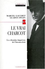 Cover of: LE VRAI CHARCOT