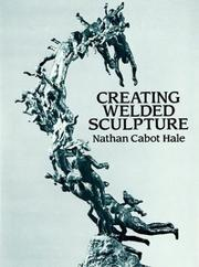 Cover of: Creating welded sculpture