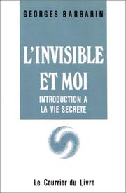Cover of: L'Invisible et moi