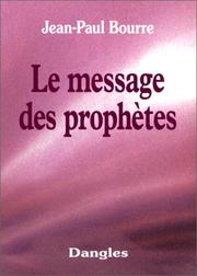 Cover of: Le Message des prophètes