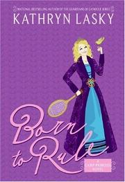Cover of: Camp Princess 1: Born to Rule (Camp Princess)
