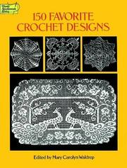 Cover of: 150 favorite crochet designs |