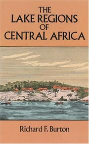Cover of: The lake regions of Central Africa: a picture of exploration