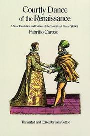 Cover of: Courtly dance of the Renaissance | Fabritio Caroso