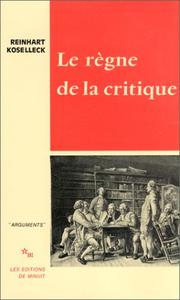 Cover of: Le règne de la critique