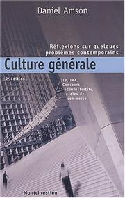 Cover of: Culture generale. reflexions sur quelques problemes contemporains
