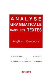 Cover of: Analyse grammaticale dans les textes. Anglais | Gresset