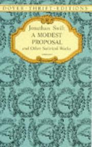 Cover of: A modest proposal and other satirical works | Jonathan Swift