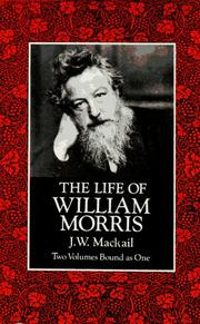The life of William Morris by J. W. Mackail