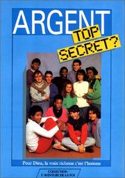 Cover of: Argent top secret ?