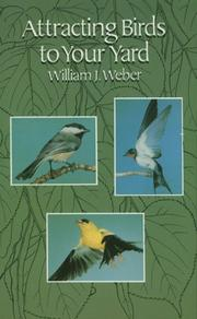 Cover of: Attracting birds to your yard