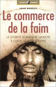 Cover of: Le Commerce de la faim