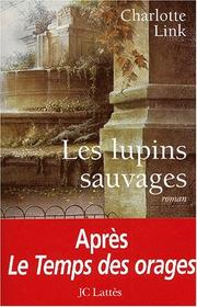 Cover of: Les Lupins sauvages