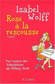 Cover of: Rose à la rescousse