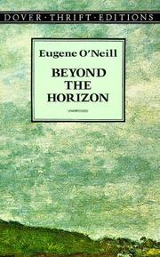 Cover of: Beyond the horizon: a play in three acts