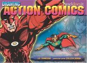 Cover of: Drawing Action Comics | Lee Townsend