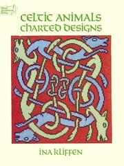 Cover of: Celtic animals charted designs | Ina Kliffen