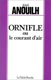 Cover of: Ornifle, ou, Le courant d'air