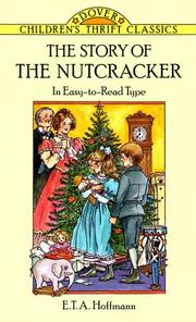 Cover of: The story of the nutcracker
