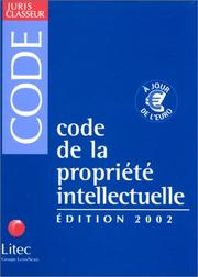 Cover of: Code De La Propriete Intellectuelle
