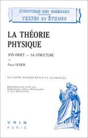 La Theorie Physique: Son Objet - Sa Structure