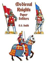 Cover of: Medieval Knights Paper Soldiers (Models & Toys) | A. G. Smith
