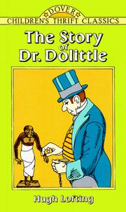 Cover of: The story of Doctor Dolittle | Hugh Lofting