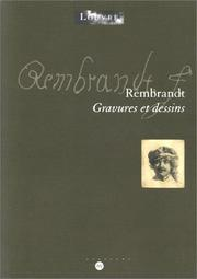 Cover of: Rembrandt : gravures et dessins  |