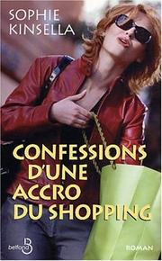 Cover of: Confessions d'une accro du shopping
