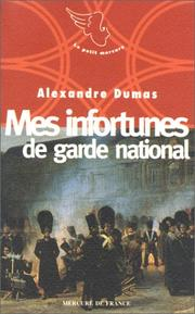Cover of: Mes infortunes de garde national
