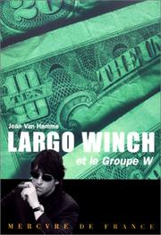 Cover of: Largo Winch et le Groupe W