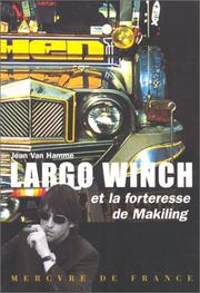 Cover of: Largo Winch et la forteresse Makiling