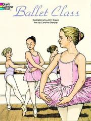 Cover of: Ballet Class Coloring Book | John Green ( -1757)