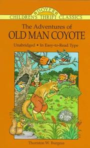 Cover of: The adventures of Old Man Coyote | Thornton W. Burgess