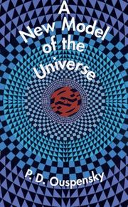 A new model of the universe by P. D. Ouspensky