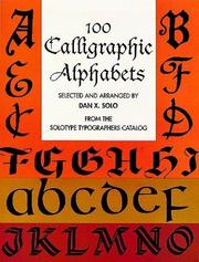 Cover of: 100 Calligraphic Alphabets (Lettering, Calligraphy, Typography)