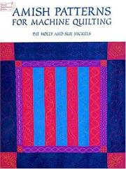 Cover of: Amish patterns for machine quilting | Pat Holly